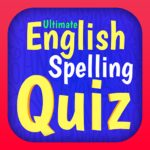 Ultimate English Spelling Quiz New 2020 Version 2020.27 MOD Unlimited Money